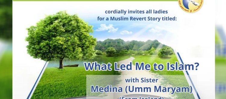 What Led Me to Islam? with sister Medina (Umm Maryam) from Iceland